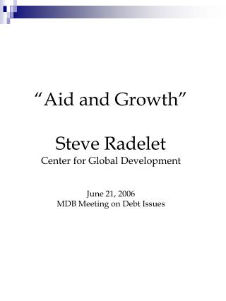 Three Views on Aid and Growth