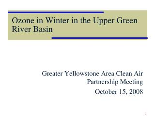 Ozone in Winter in the Upper Green River Basin