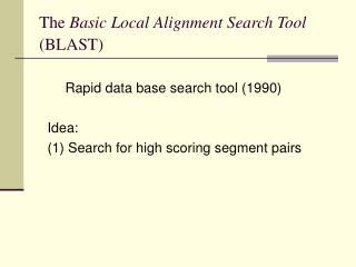 The  Basic Local Alignment Search Tool (BLAST)