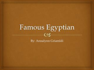 Famous Egyptian