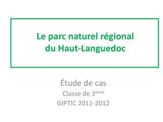 Le parc naturel régional  du Haut-Languedoc