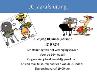 JC jaarafsluiting.