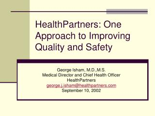 HealthPartners: One Approach to Improving Quality and Safety