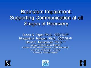 Brainstem Impairment: Supporting Communication at all Stages of Recovery