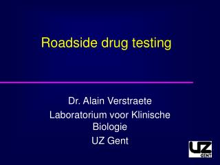 Roadside drug testing