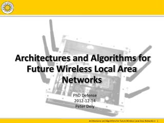 Architectures and Algorithms for Future Wireless Local Area Networks