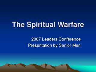 The Spiritual Warfare