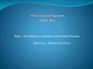 Information System  CPSC 461