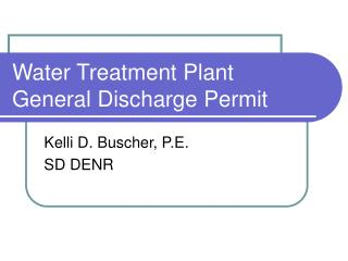 Water Treatment Plant General Discharge Permit