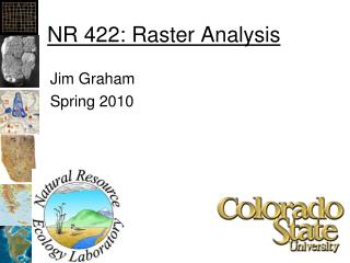 NR 422: Raster Analysis