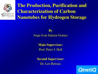 The Production, Purification and Characterization of Carbon Nanotubes for Hydrogen Storage