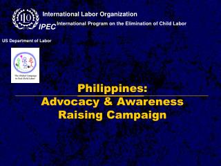 Philippines:  Advocacy & Awareness  Raising Campaign