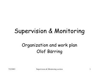 Supervision & Monitoring