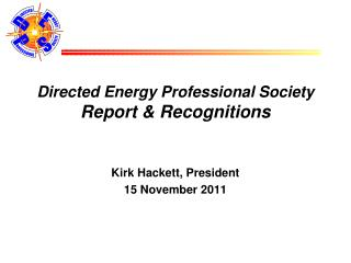 Directed Energy Professional Society Report & Recognitions