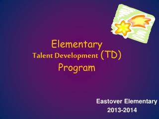 Elementary Talent Development (TD) Program