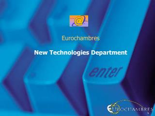Eurochambres New Technologies Department