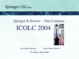Springer & Kluwer  - One Company