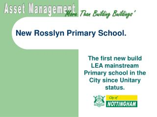 New Rosslyn Primary School.