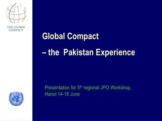 Global Compact – the  Pakistan Experience