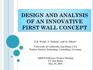 DESIGN AND ANALYSIS OF AN INNOVATIVE FIRST WALL CONCEPT