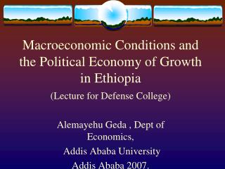 Macroeconomic Conditions and the Political Economy of Growth in Ethiopia