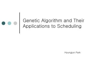 Genetic Algorithm and Their Applications to Scheduling