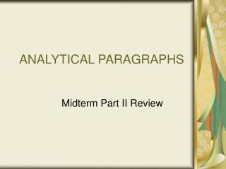 ANALYTICAL PARAGRAPHS
