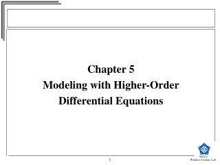 Chapter 5  Modeling with Higher-Order  Differential Equations