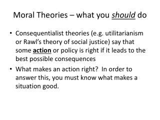 Moral Theories – what you  should do