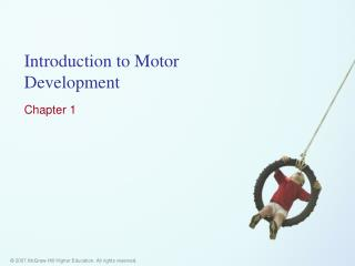 Introduction to Motor Development