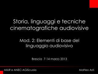 Brescia  7-14 marzo 2013