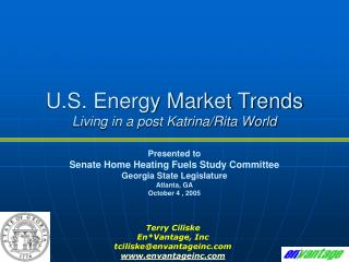 U.S. Energy Market Trends Living in a post Katrina/Rita World