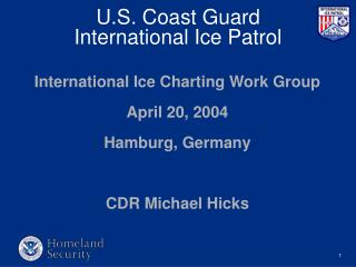 U.S. Coast Guard International Ice Patrol