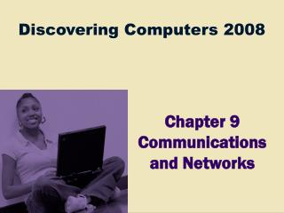 Chapter 9 Communications and Networks