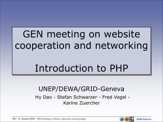 GEN meeting on website cooperation and networking Introduction to PHP