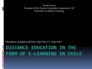 Distance Education in the Form of E-Learning in Chile