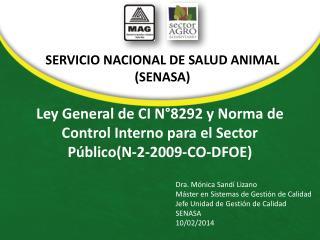 Ley General de CI N°8292 y Norma de Control Interno para el Sector Público(N-2-2009-CO-DFOE)