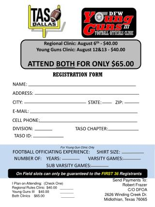 Regional Clinic: August 6 th  - $40.00 Young Guns Clinic: August 12&13 - $40.00
