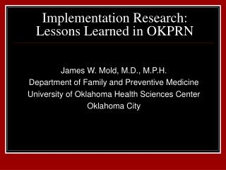 Implementation Research: Lessons Learned in OKPRN