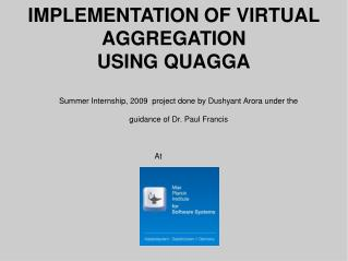 IMPLEMENTATION OF VIRTUAL AGGREGATION USING QUAGGA