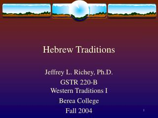Hebrew Traditions