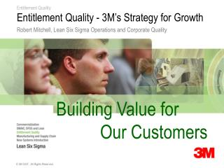 Entitlement Quality - 3M's Strategy for Growth