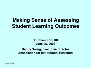 Making Sense of Assessing Student Learning Outcomes