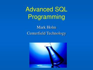 Advanced SQL Programming