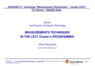Cluster Low Emission Combustor Technology MEASUREMENTS TECHNIQUES IN THE LECT Cluster's PROGRAMMES