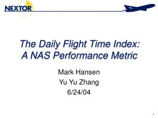 The Daily Flight Time Index: A NAS Performance Metric
