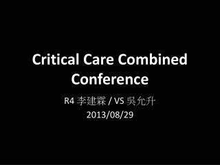 Critical Care Combined Conference