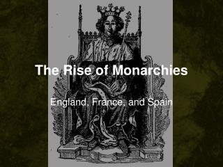 The Rise of Monarchies