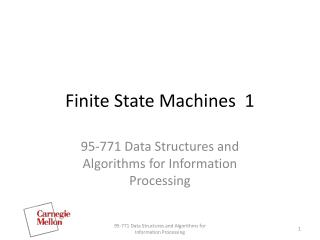 Finite State Machines  1