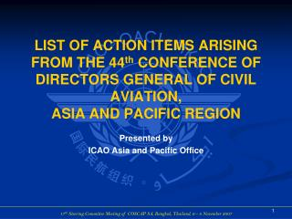 Presented by ICAO Asia and Pacific Office